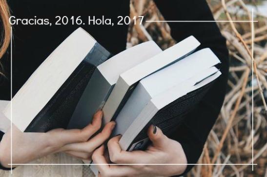 Gracias, 2016. Hola, 2017
